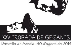 L'Ametlla de Merola celebra la XXV Trobada de Gegants aquest dissabte