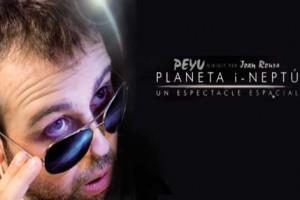 El Peyu actuarà a Gironella amb l'espectacle 'Planeta i-Neptú'