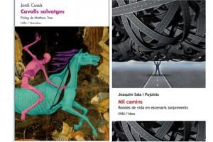 Edicions de l'Albí publica 'Mil camins', de Quim Sala, i reedita 'Cavalls salvatges', de Jordi Cussà