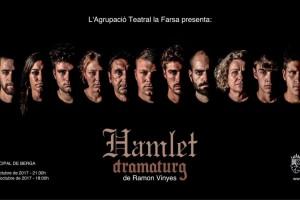 L'Agrupació Teatral La Farsa puja a l'escenari del Teatre Municipal de Berga amb HAMLET DRAMATURG