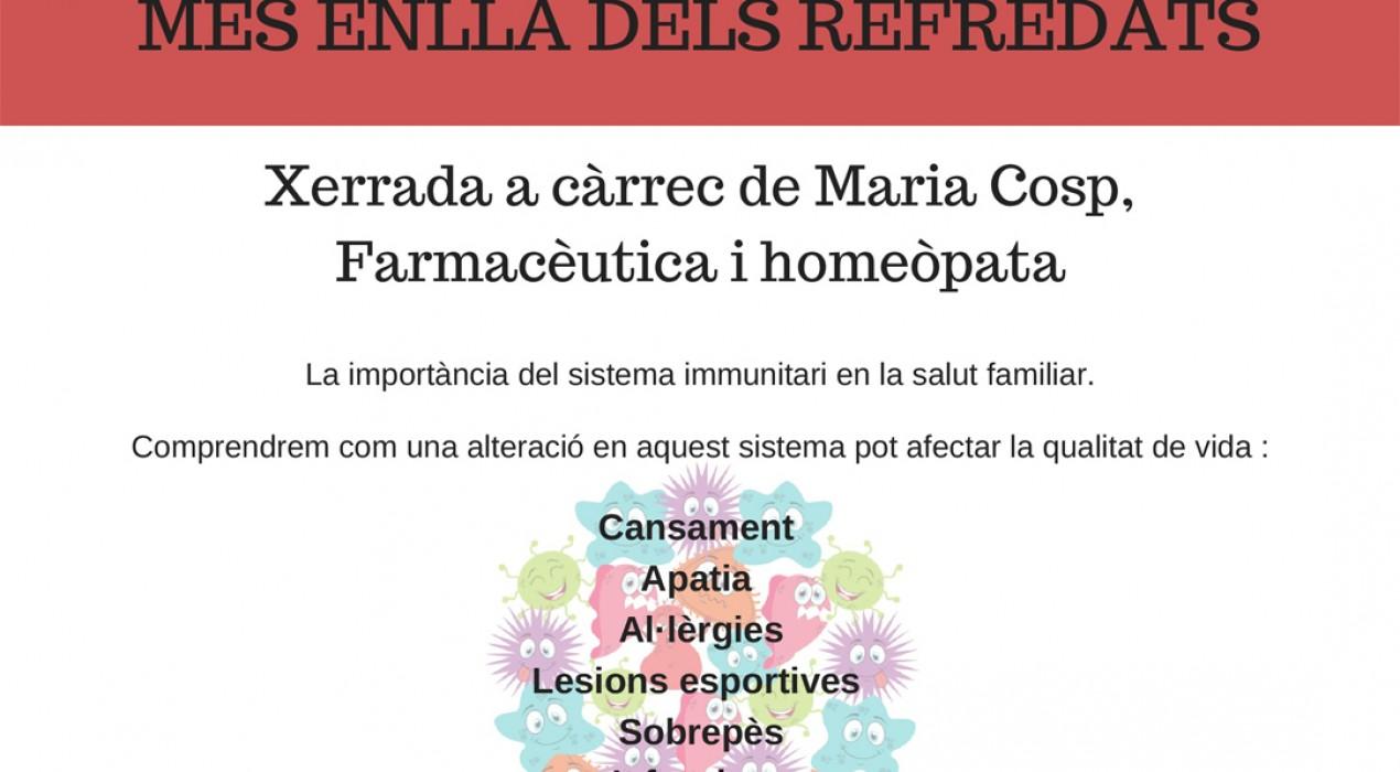 Xerrada: El sistema immunitari, més enllà dels refredats.