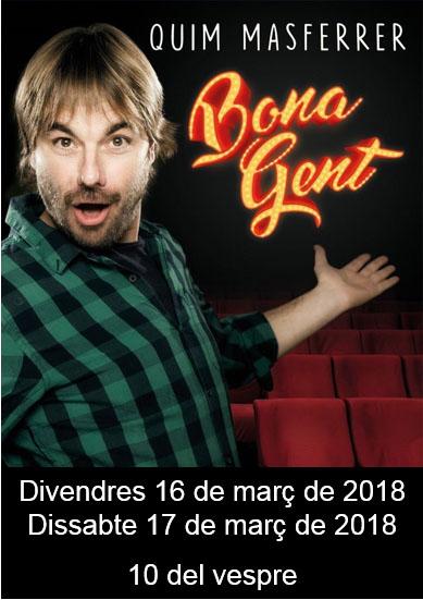 Bona gent (divendres) @ Teatre de l'Ametlla de Merola