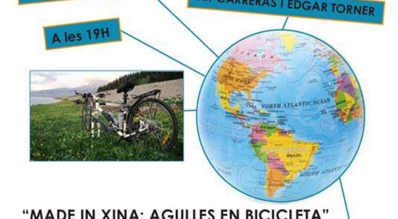T'explico un viatge – MADE IN XINA: AGULLES EN BIBICLETA