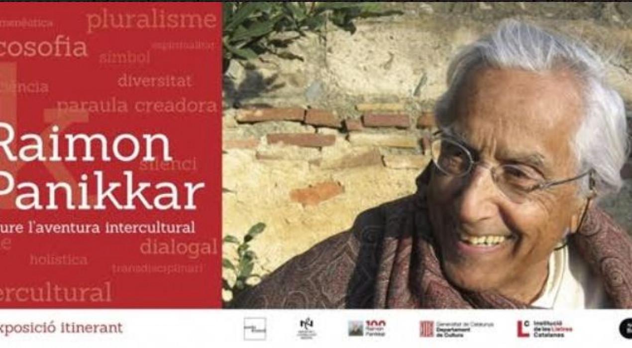 Exposició: Raimon Panikkar: viure l'aventura intercultural