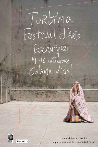 TURBINA 2018 - Festival d'Arts Escèniques @ Colònia Vidal (PUIG-REIG)