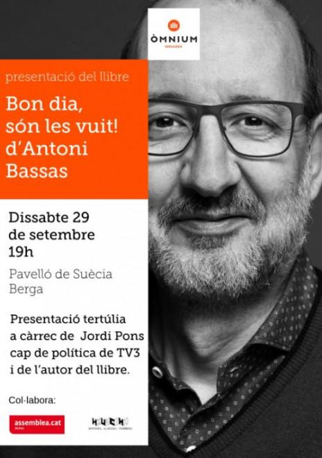 Presentació del llibre: BON DIA, SÓN LES VUIT! @ Pavelló de Suècia (BERGA)