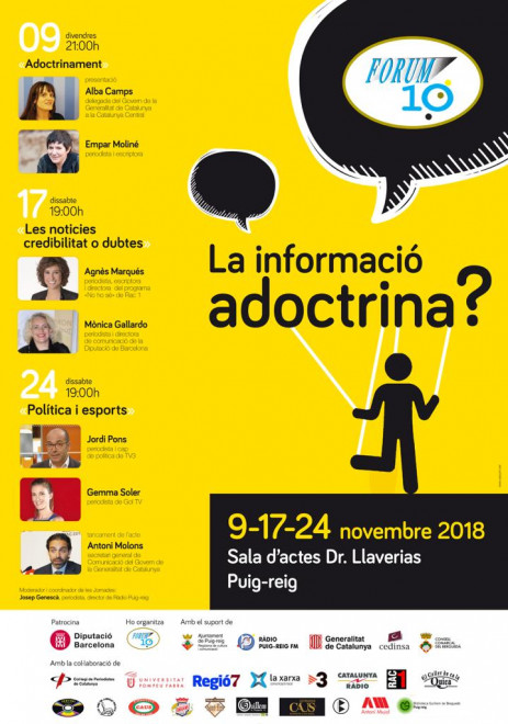 """Fòrum 10 Comunicació 2018: """"La informació adoctrina?"""" @ Sala Dr. Llaverias (PUIG-REIG)"""