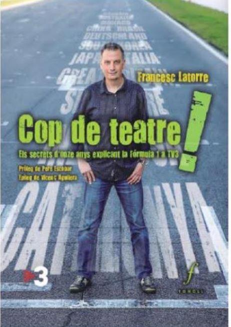 """Presentació del llibre """"Cop de teatre!"""" Els secrets d'onze anys explicant la Fórmula 1 a TV3 @ Hotel Berga Park"""