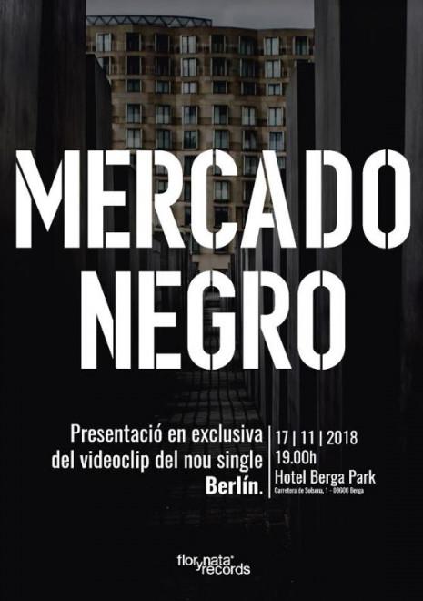 Presentació del nou videoclip de MERCADO NEGRO @ Hotel Berga Park