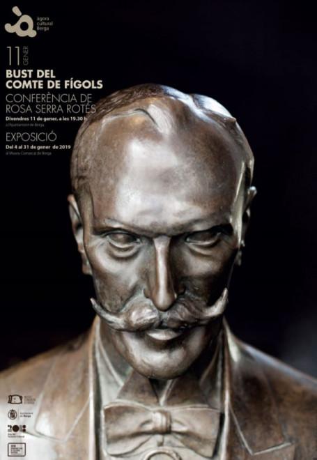 Àgora Cultural Berga: 'Bust del Comte de Fígols' @ Museu Comarcal de Berga