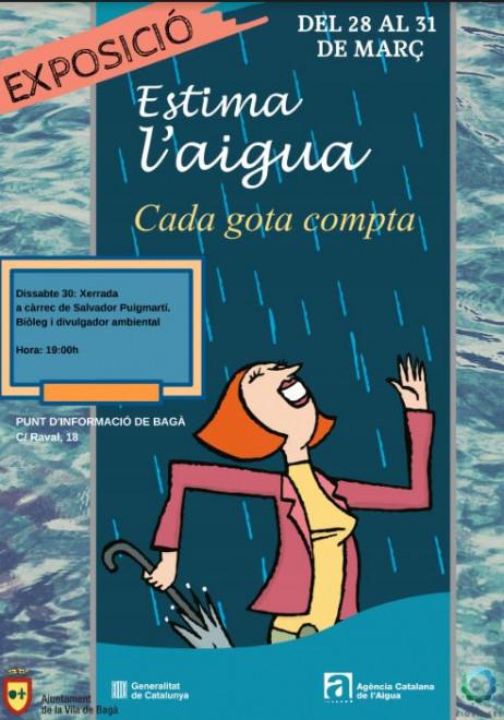 """Exposició """"ESTIMA L'AIGUA, CADA GOTA COMPTA"""" @ Oficina de Turisme de Bagà"""