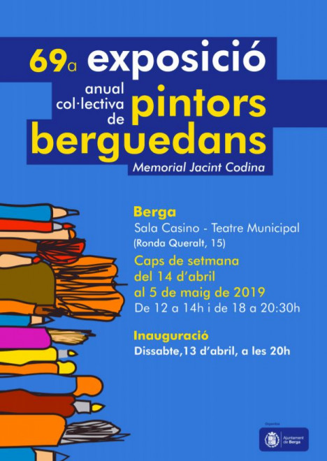 69a exposició col·lectiva de pintors berguedans Memorial Jacint Codina @ Sala Casino de Berga