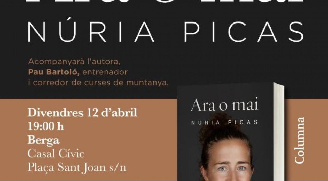 """Presentació del llibre """"ARA O MAI"""" de Núria Picas"""
