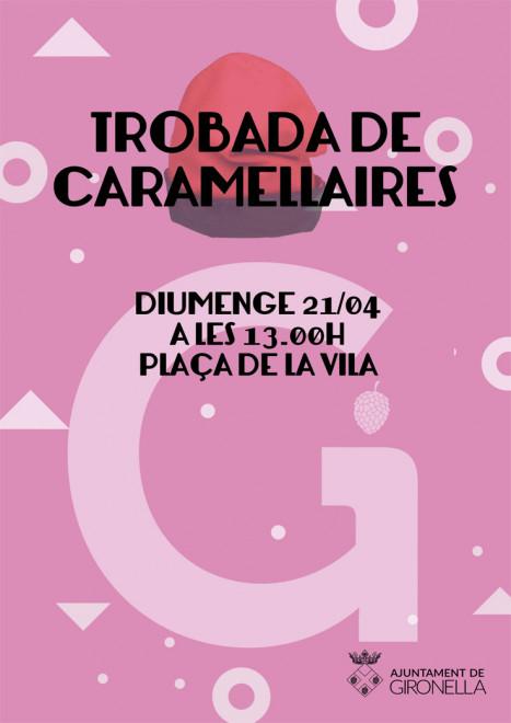 Trobada de caramellaires 2019 @ Plaça de la Vila (GIRONELLA)
