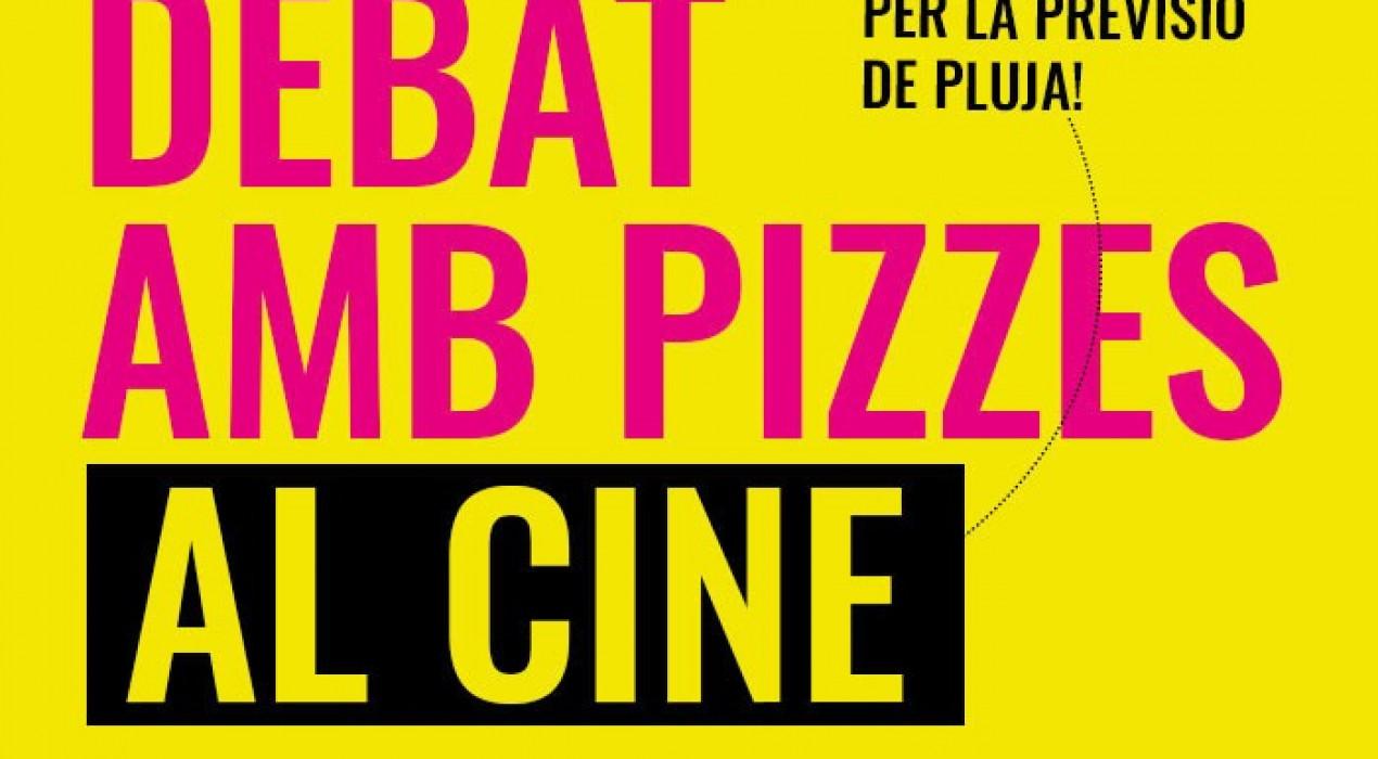 Debat electoral amb pizzes al cine