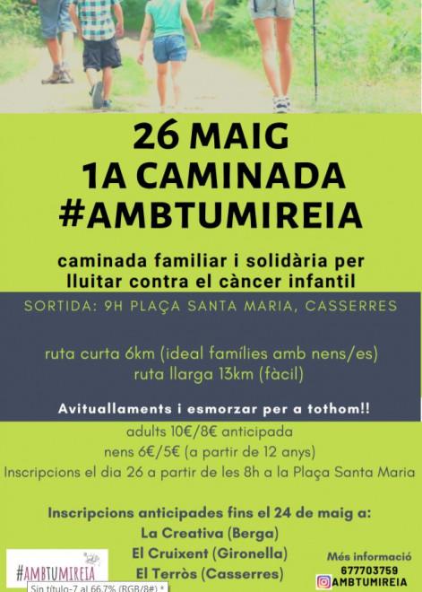 1a Caminada solidària #AMBTUMIREIA @ Casserres