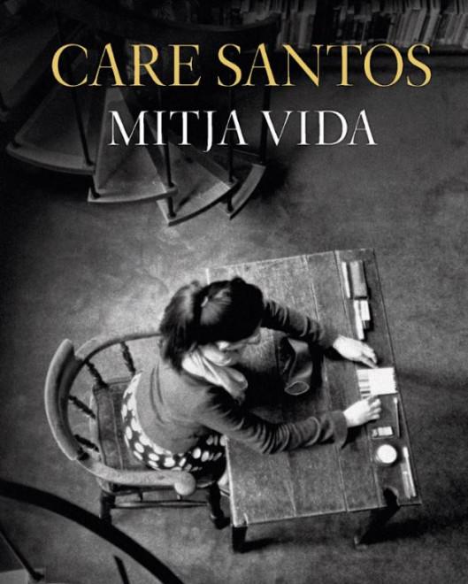 "Club de lectura: ""Mitja vida"", de Care Santos @ Biblioteca Ramon Vinyes i Cluet (BERGA)"