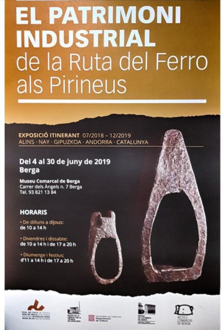 """Exposició """"El patrimoni industrial de la Ruta del Ferro dels Pirineus"""" @ Museu Comarcal de Berga"""