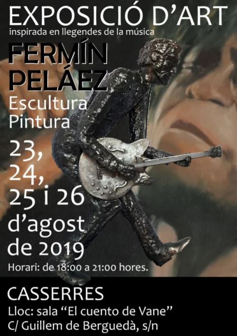 """Exposició d'art de pintura i escultura de Fermín Peláez @ Sala """"El cuento de Vane"""" (Guillem de Berguedà, s/n - CASSERRES)"""
