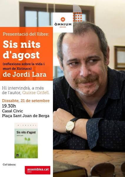 """Presentació del llibre:""""Sis nits d'agost"""" @ Casal Cívic (Plaça Sant Joan · BERGA)"""