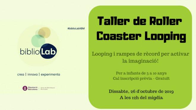 Taller de Roller Coaster Looping @ Biblioteca Ramon Vinyes i Cluet (BERGA)