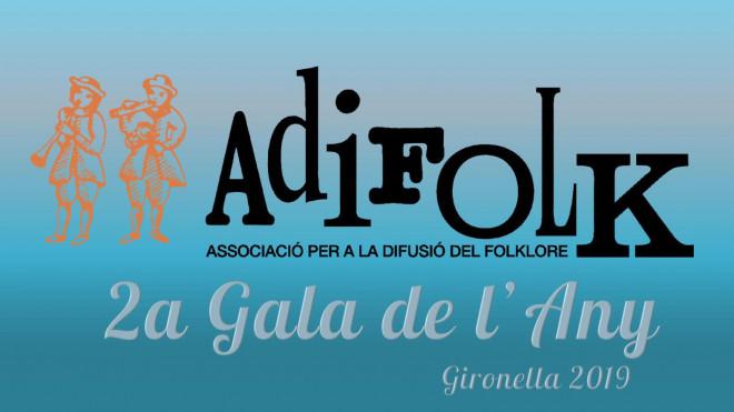 2a Gala de l'Any d'Adifolk @ Local del Blat (GIRONELLA)