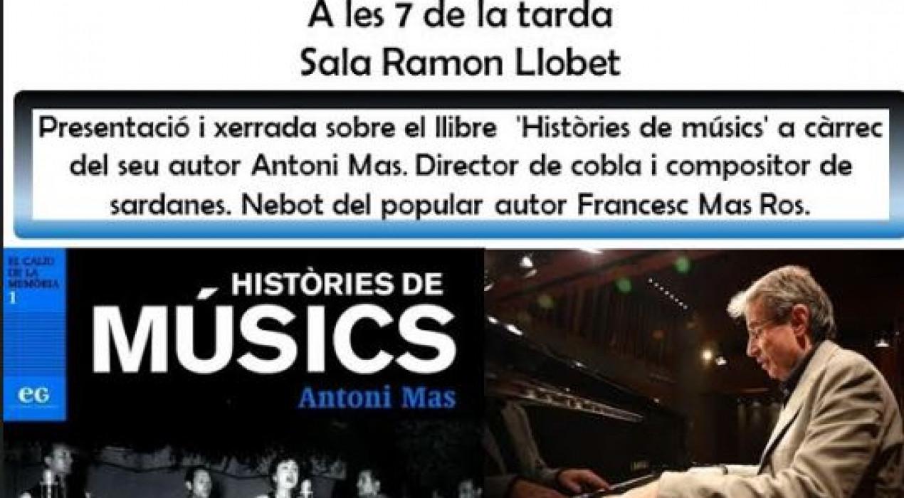 """Presentació del llibre """"Històries de músics"""" d'Antoni Mas"""