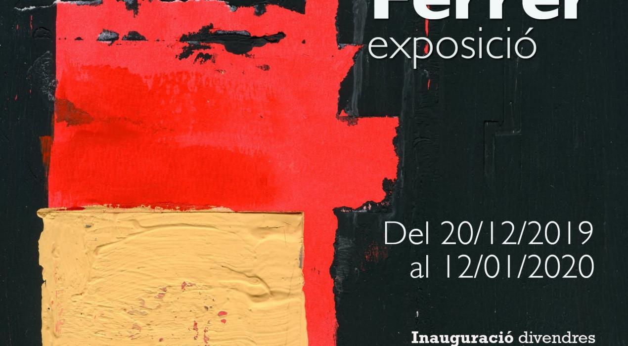 Exposició de JOAN FERRER