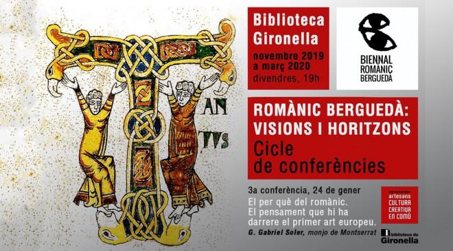 Cicle de conferències Romànic Berguedà: visions i horitzons @ Biblioteca de Gironella