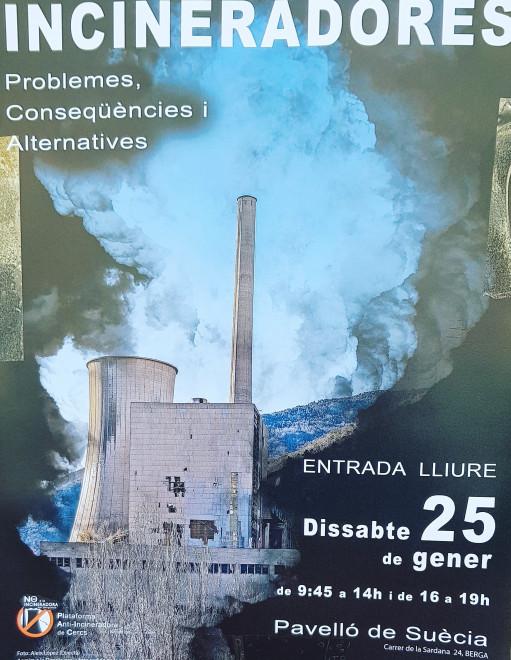 Incineradores: problemes, conseqüències i alternatives @ Pavelló de Suècia (BERGA)
