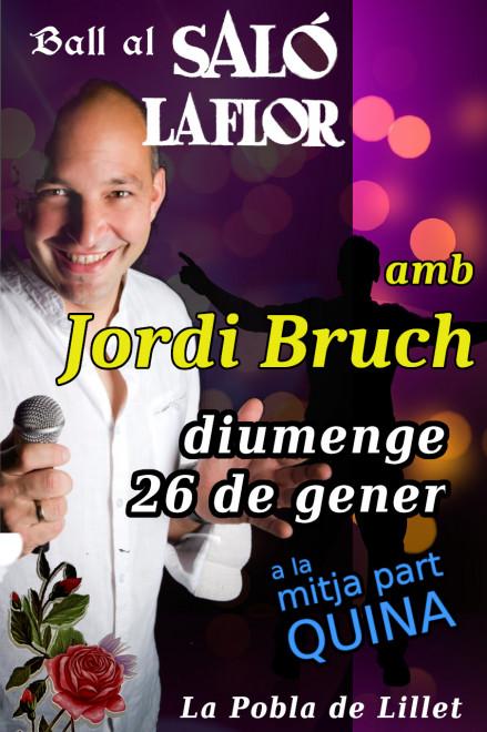 Ball a La Pobla de Lillet: JORDI BRUCH @ Saló la Flor (LA POBLA DE LILLET)
