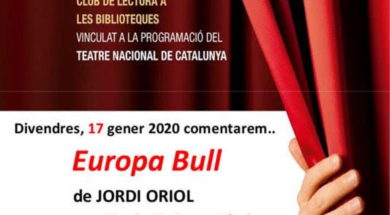 Llegir el teatre: Europa Bull