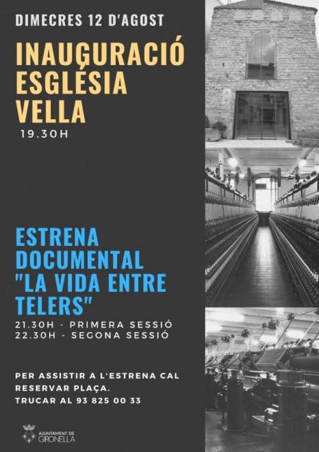 "Estrena documental ""La vida entre telers"" @ Església vella de Gironella"