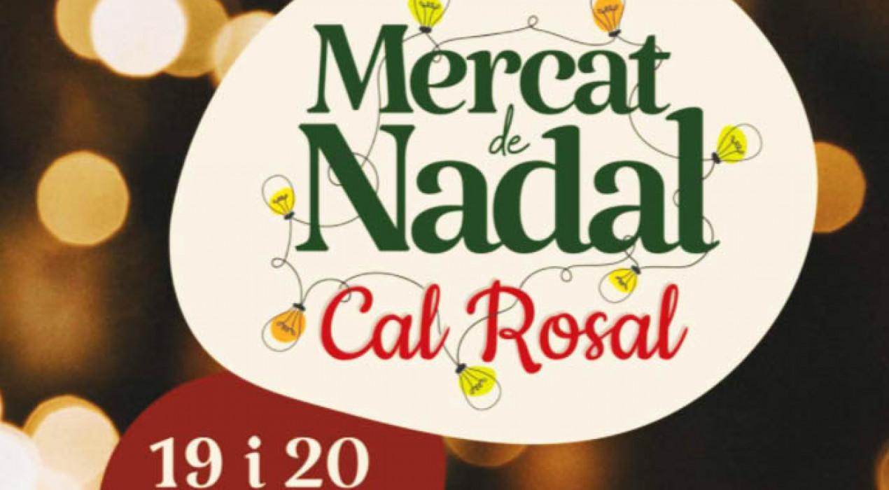 Mercat de Nadal de Cal Rosal 2020