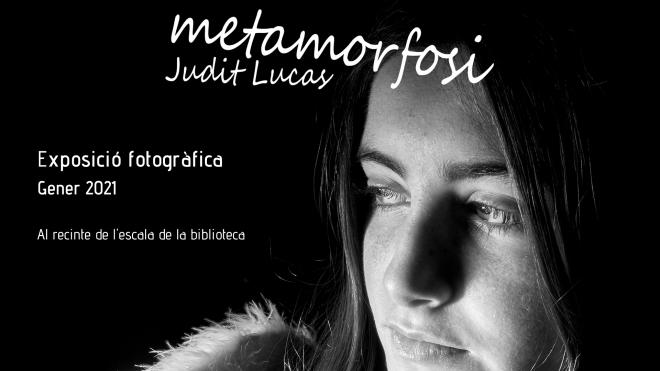 "Exposició fotogràfica ""Metamorfosi"" @ Biblioteca Ramon Vinyes i Cluet (BERGA)"