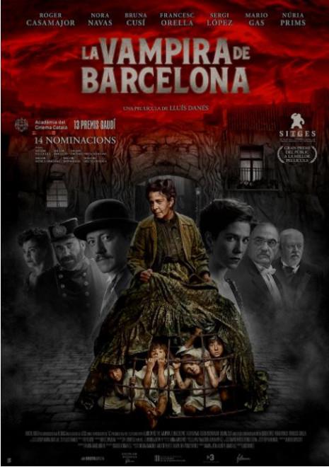 Cicle Gaudí: LA VAMPIRA DE BARCELONA @ Local del Blat (GIRONELLA)