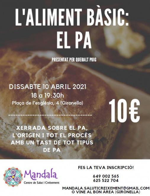 """XERRADA """"L'aliment bàsic: el pa"""" @ Mandala (Plaça de l'Església, 4 - GIRONELLA)"""