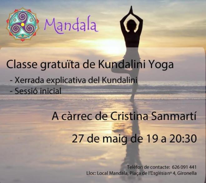 Classe gratuïta de Kundalini Yoga @ Mandala (Pl. de l'Església, 4 - GIRONELLA)