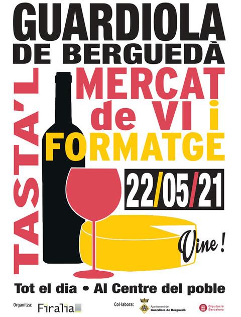 Mercat de Vi i Formatge @ Guardiola de Berguedà